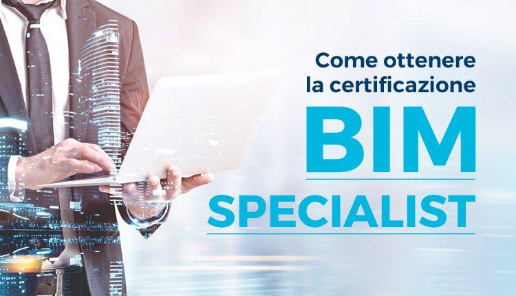 Richiedi SUBITO, in pochi minuti, la tua certificazione BIM Specialist